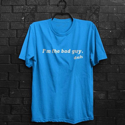 Camiseta - Billie Eilish Bad Guy