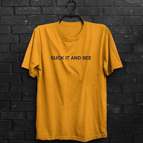 Camiseta - Suck It And See