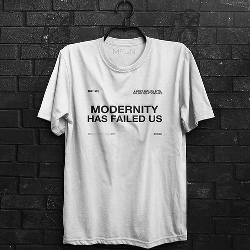 Camiseta - Modernity Has Failed Us 2