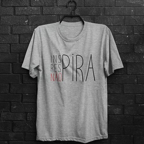 Camiseta - Não Pira