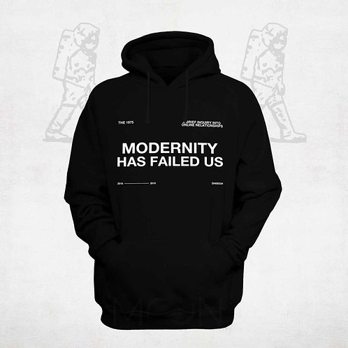 Moletom - Modernity Has Failed Us