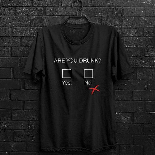 Camiseta - Are You Drunk?