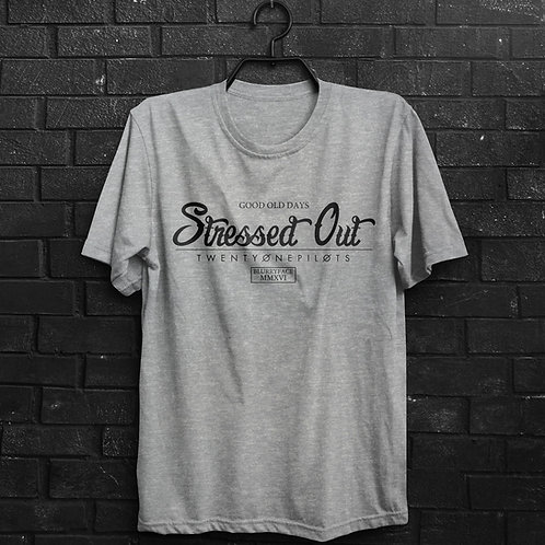 Camiseta - Stressed Out