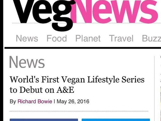 World's First Vegan Lifestyle Series to Debut on A&E (VegNews)