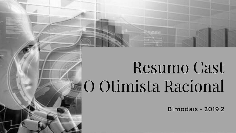 GRUPO DE DEBATES RESUMOCAST – NEPÔ FOCO: O OTIMISTA RACIONAL DE MATT RIDLEY