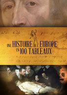 UNE HISTOIRE D'EUROPE EN 100 TABLEAUX