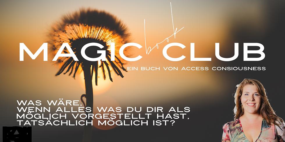 Magic Club - Du bist es. Sei es. Access Consiousness Buchlesung