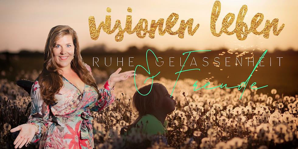 Visionen Leben - Ruhe, Gelassenheit & Freiheit durch Selbsthypnose