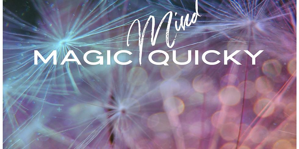 Mind Quicky ... für mehr Magie, Entspannung & Freude in deinem Leben
