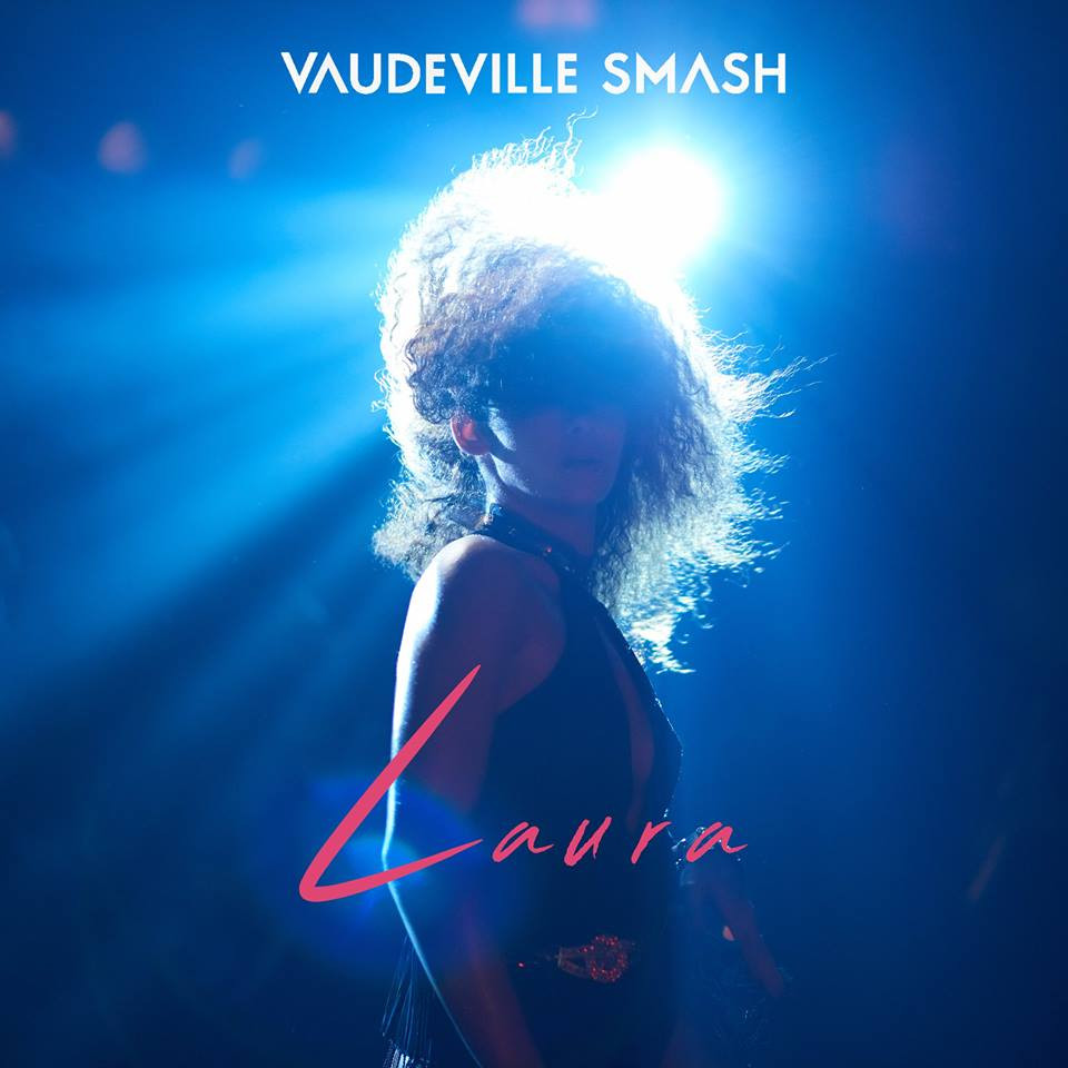 Vaudeville Smash   Laura