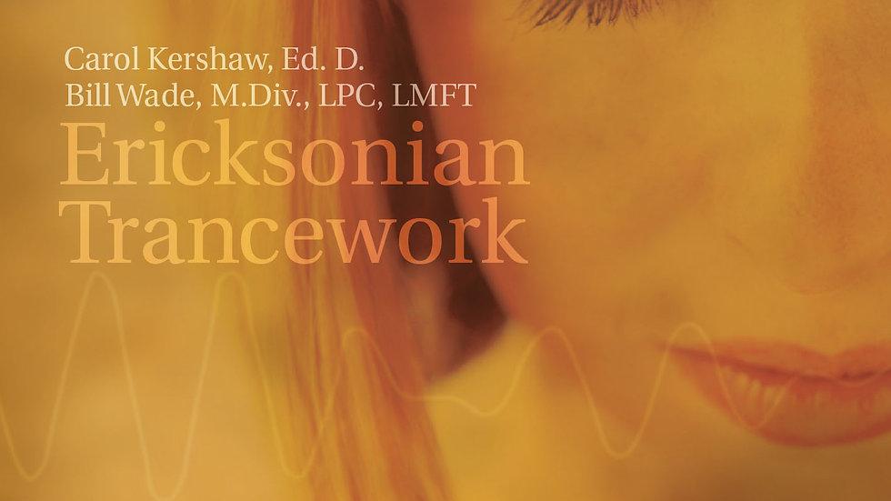 Ericksonian Trancework