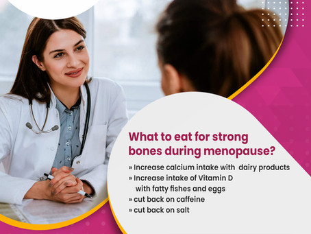 What to eat for Strong Bones during menopause ?