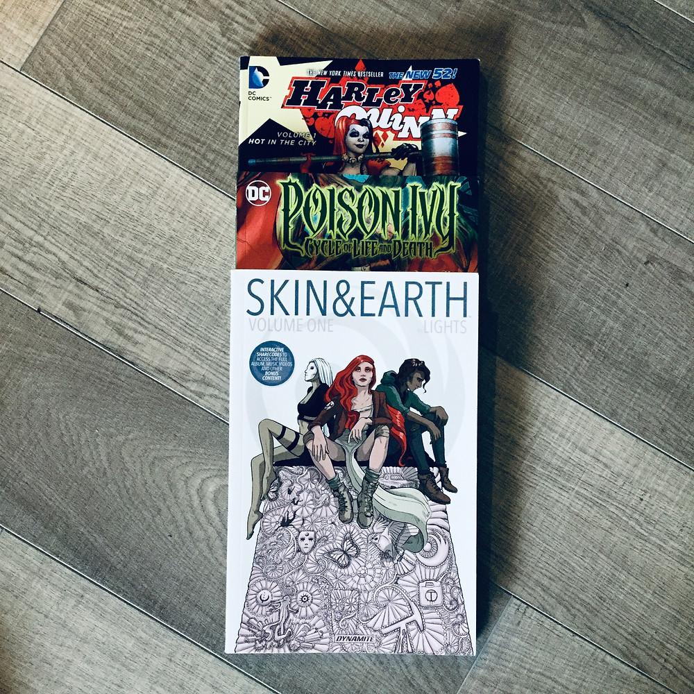 Harley Quinn Vol. 1 (Amanda Conner & Jimmy Palmiotti), Posion Ivy (Amy Chu, Clay & Seth Mann), Skin & Earth Vol. 1 (LIGHTS)