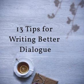 13 Tips on Writing Better Dialogue