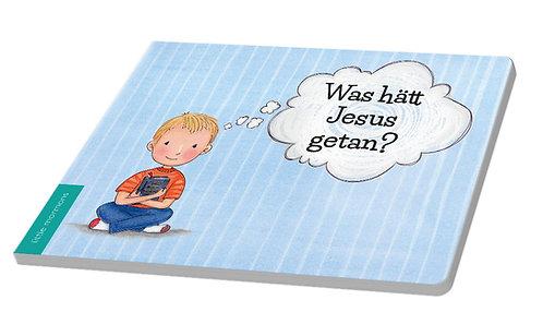 """Was hätt Jesus getan?"" Pappbuch"