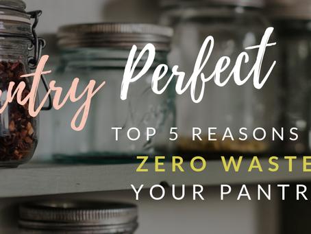 Zero-waste Pantry: Top 5 Reasons