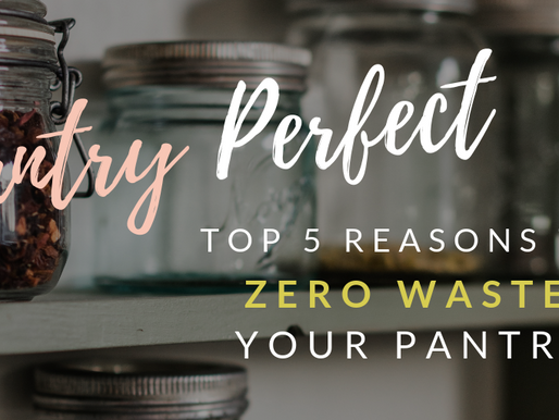 Zero-waste Pantry: Top 5 Reasons
