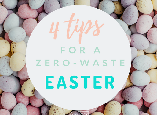 4 Tips For A Zero-waste Easter 2019