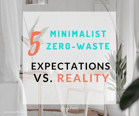 Minimalist Zero-Waste: Expectations vs. Reality