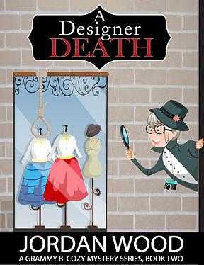 A Designer Death Grammy B Cozy Mystery S
