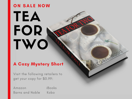 Tea For Two: A Cozy Mystery Short Story, Is Now Available for Sale! Read a sample below.