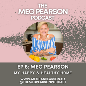 Podcast Ep. #8: My Happy & Healthy hOMe