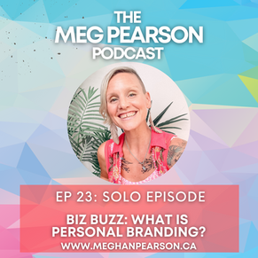 Podcast Ep. #23- Biz Buzz Series: What is Personal Branding?
