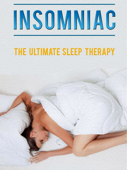 Insomniac : The Ultimate Sleep Therapy