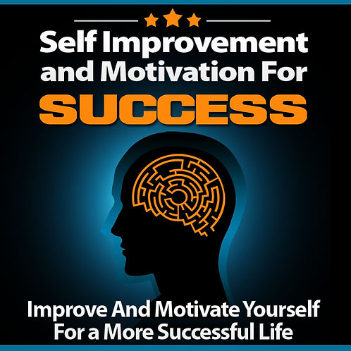 Self-Improvement and Motivation For Success