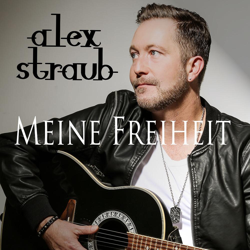 Alex Straub - Meine Freiheit
