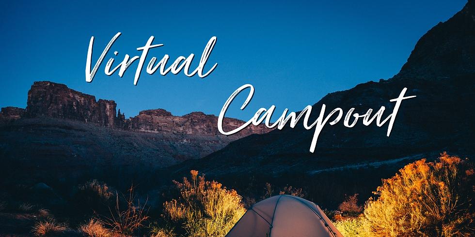Virtual Campout!