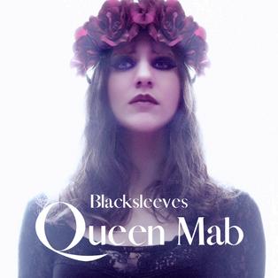 Queen Mab, primer disco de Blacksleeves, ya disponible en Spotify