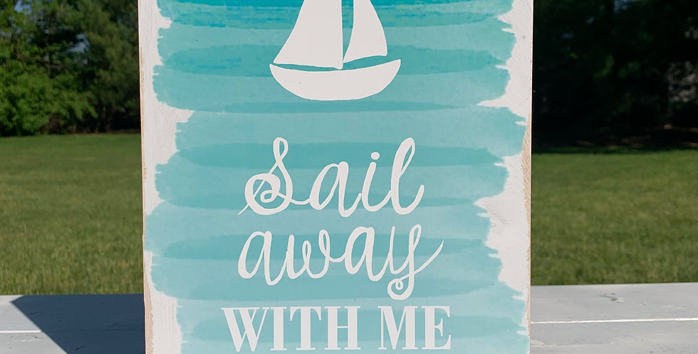 Wall Sign - Sail Away