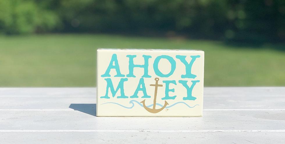 Box Sign - Ahoy!