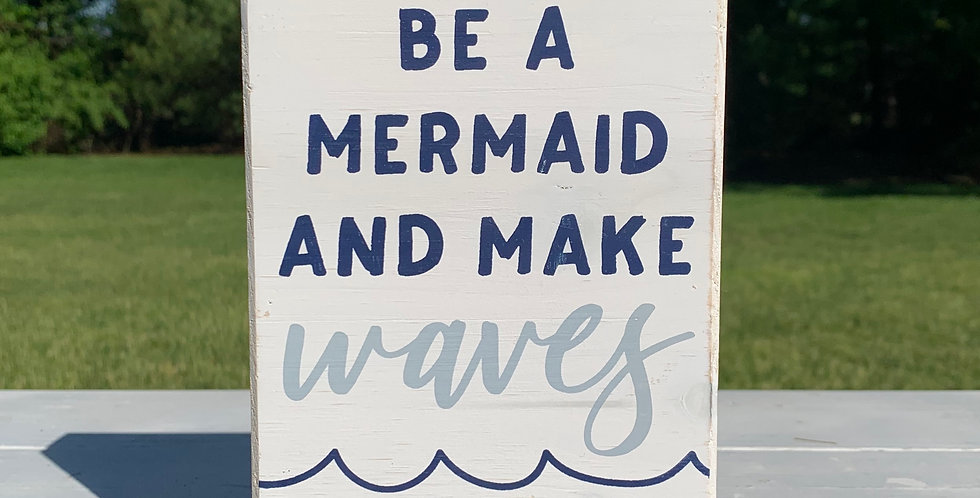 Box Sign - Make Waves