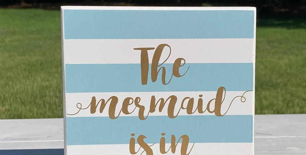 Box Sign - Mermaid is In