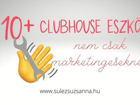 10+ Clubhouse eszköz (nem csak) marketingeseknek