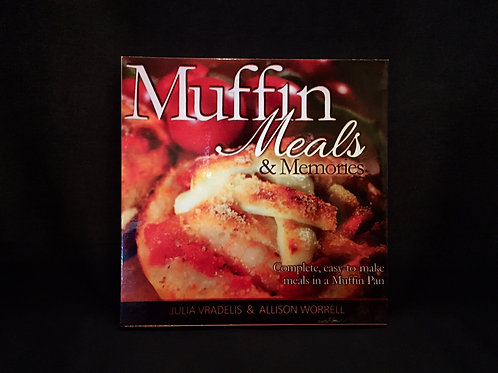 Muffin Meals & Memories Cookbook