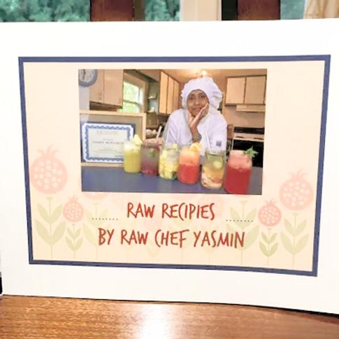 Raw Recipes Cookbook: By Yasmin
