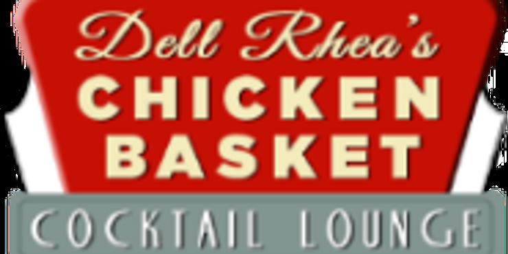 Dell Rhea's Chicken Basket Fundraiser