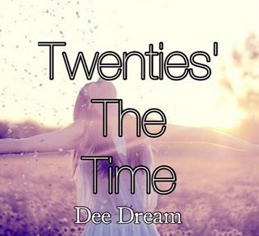 Twenties' The Time…