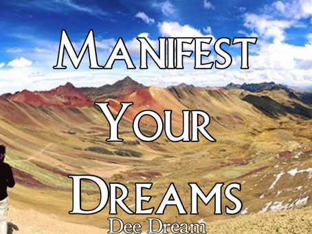 Manifest Your Dreams