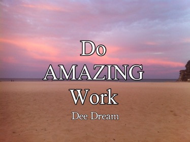 Do Amazing Work