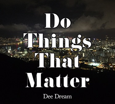 Do Things That Matter