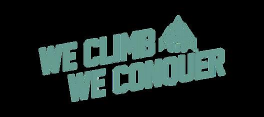 we climb we conquer.png