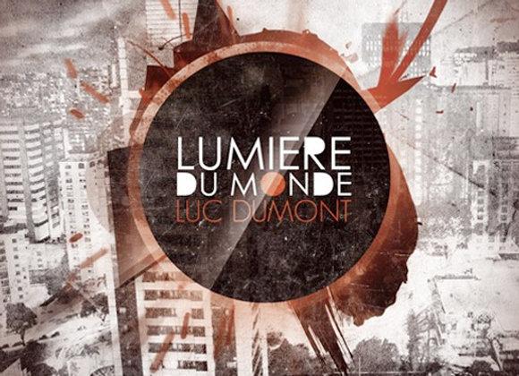 Luc Dumont | Lumière