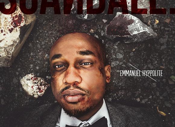 Emmanuel Hyppolite | Scandale.