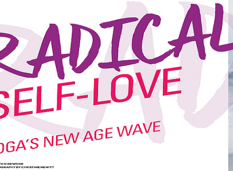 Radical Self-Love: Yoga's New Age Wave