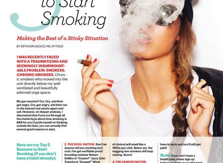 5 Good Reasons to Start Smoking