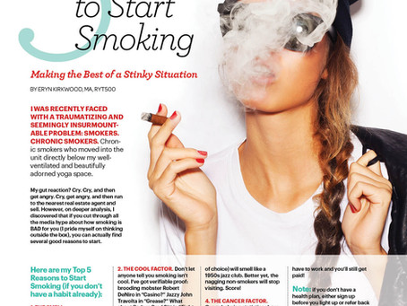 5 Good Reasons to Start Smoking